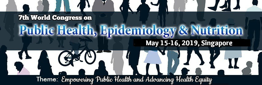 The 7th World Congress on Public Health, Epidemiology, Nutrition 2019 in Singapore